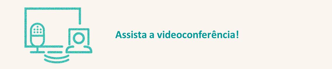 """Videoconferência """"Educação em Redução de Riscos e Desastres"""""""